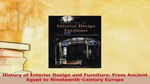 download history of interior design and furniture from ancient