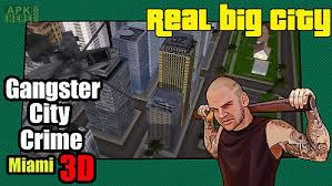 big time gangsta mod apk gangstar city crime miami for android free at apk here