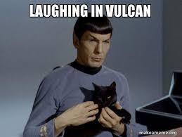 Laughing Meme - laughing in vulcan spock and cat meme make a meme