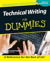 samples of technical report writing technical writing for dummies sheryl lindsell roberts technical writing for dummies sheryl lindsell roberts 0785555046030 amazon com books