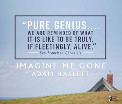 amazon com imagine me gone 9780316261333 adam haslett books