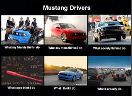 mustang car quotes image 251457 what think i do what i really do