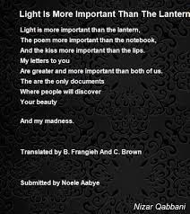 where the light is light is more important than the lantern poem by nizar qabbani
