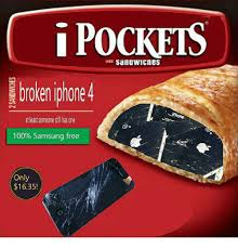 i pockets sandawicnes broken iphone 4 at least someone stil has one
