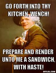 resized joseph ducreux meme generator go forth into thy kitchen