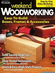 Weekend Woodworking Projects Magazine Download by Woodsmith Weekend Woodworking Vol 03 2014 Pdf
