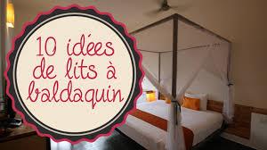 chambre lit baldaquin idées déco 10 idées de lits à baldaquin sur deco fr