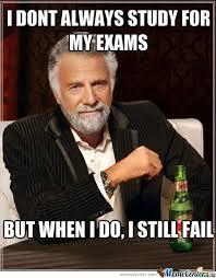 Failure Meme - exam failure by knapper meme center