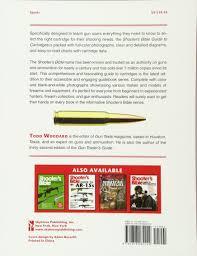 shooter u0027s bible guide to cartridges todd woodard 9781616082222