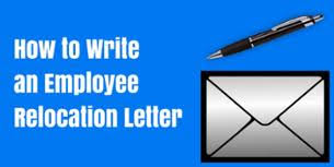 information you u0027ll need before writing an employee relocation letter