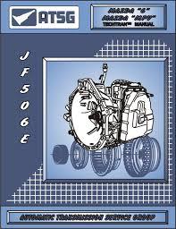 amazon com atsg jatco jf506e mazda transmission repair manual