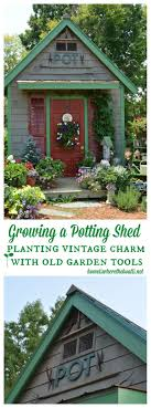 dressing up the potting shed with vintage garden tools home is