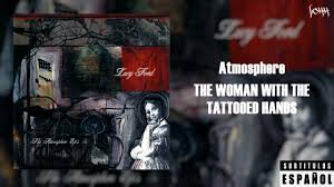 atmosphere the with the tattooed subtitulada al