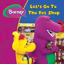 let u0027s go to the pet shop barney pinterest pet shop