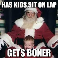 Dirty Santa Meme - collection of 10 best santa memes to make your christmas funnier