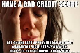 Bad Credit Meme - have a bad credit score meme on imgur