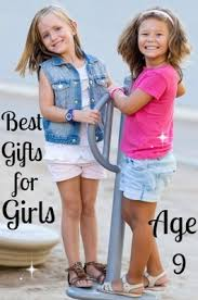 best gifts and toys for 9 year old girls favorite top gifts