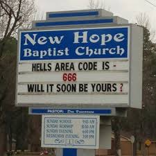 church sign hell s area code is 666 will it soon be yours