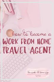 Best 25 Online Jobs For Best 25 Travel Agent Jobs Ideas On Pinterest Travel Agent