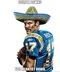 Philip Rivers Meme - the chargers faithful refer to phillip rivers as felipe rios this