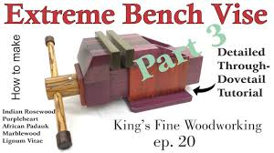 20 how to make the extreme bench vise homemade all exotic wood