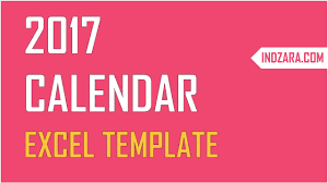 2017 excel calendar template how to create your own 2017