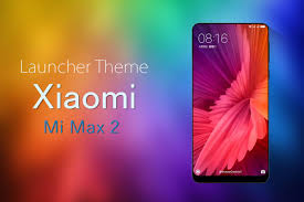 theme for xiaomi mi max 2 mi6 android apps on google play