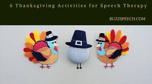 6 thanksgiving activities for speech and language therapy buzz