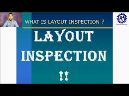 layout inspection report what is layout inspection layout inspection training ask