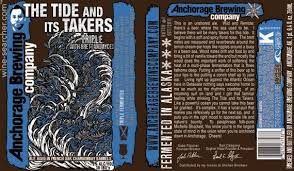 Anchorage Tide Table Anchorage Brewing Co The Tide And Its Takers Triple With