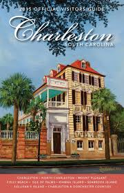 official charleston area south carolina visitors guide by explore