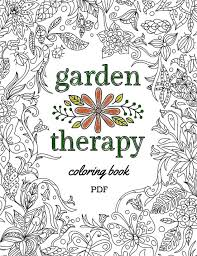 coloring book for free garden therapy coloring book garden therapy
