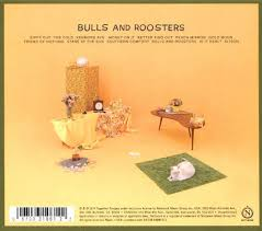 Southern Comfort International Review Bulls And Roosters Together Pangea Songs Reviews Credits