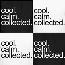 calm cool collected cool calm and collected bbqpr com