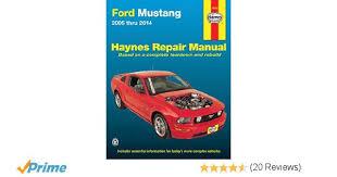 2005 ford mustang repair manual ford mustang 2005 thru 2014 haynes repair manual editors of