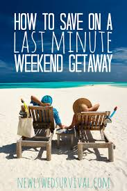 last minute travel how to save on a weekend getaway groupon ad