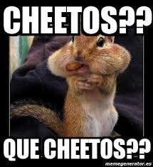 Cheetos Meme - meme personalizado cheetos que cheetos 3667403