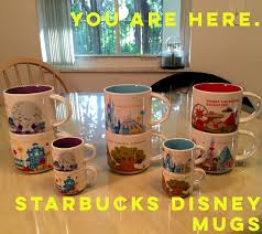 you are here the starbucks disney coffee mugs