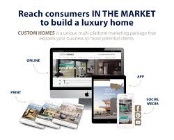 Build A Custom Home Online Advertise Custom Homes Magazine