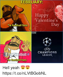 Chions League Meme - valentine s day football meme the best football of 2018