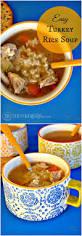 easy thanksgiving turkey recipes best 20 turkey rice soup ideas on pinterest rice soup turkey