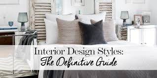 home design guide interior design styles the definitive guide the luxpad