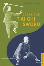 classical t u0027ai chi sword tuttle martial arts chiang tao chi