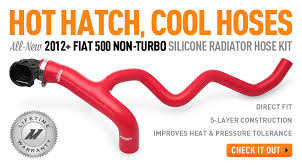 cool hoses hot hatch cool hoses all new 2012 fiat 500 non turbo silicone