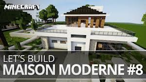 Maison Modern Minecraft by Construction D U0027une Maison Moderne En Timelapse U2013 Let U0027s Build 8