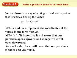 standard 9 write a quadratic function in vertex form vertex form is a way