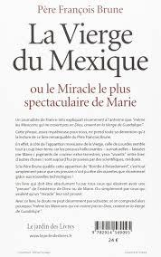 couverture de livre vierge amazon fr la vierge du mexique ou le miracle le plus