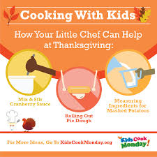 thanksgiving mix how your little chef can help at thanksgiving the kids cook monday