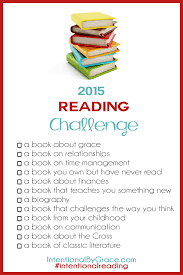 Challenge What To Do 2015 Reading Challenge Intentional By Grace