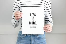 printable poster set of 3 less is more more or